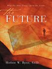 The Future by Herbert W Byrne (Paperback / softback, 2004)