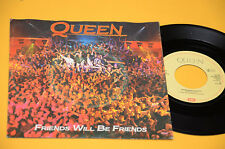 "QUEEN 7"" 45 FRIENDS WILL BE FRIENDS ORIG 1974 EX+ TOP COLLECTORS"