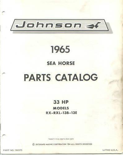 1965 Johnson 33 HP RX RXL 13B 13E Outboard Parts Catalog Manual