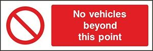 No-Vehicles-Beyond-This-Point-Sign-V6PACC0013-VAT-Invoice-Supplied