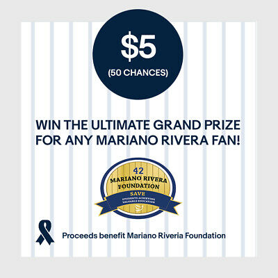 $5 (50 Chances) Entry: Win! Ultimate Grand Prize for Any Mariano Rivera Fan