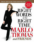 The Right Words at the Right Time by Marlo Thomas (Paperback, 2004)