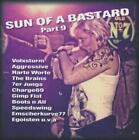 Sun Of A Bastard-Vol.9 von Various Artists (2016)