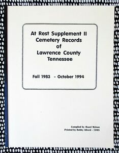 CEMETERY-RECORDS-of-LAWRENCE-COUNTY-TENNESSEE-Fall-1983-Oct-1994-with-Index