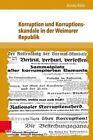 Korruption Und Korruptionsskandale in Der Weimarer Republik 9783847101949 Klein