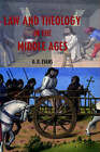 Law and Theology in the Middle Ages by G. R. Evans (Hardback, 2001)