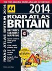 AA Road Atlas Britain: 2014 by AA Publishing (Spiral bound, 2013)