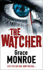 The Watcher by Grace Monroe (Paperback, 2008)