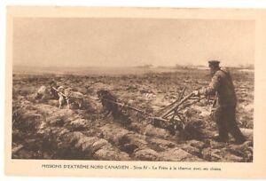 CANADA-454-MISSIONS-D-039-EXTREME-NORD-CANADIEN-Serie-IV-Le-Frere-a-la-charrue-avec