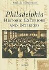 Philadelphia: Historic Exteriors and Interiors by Gus Spector (Paperback / softback, 2006)