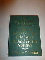 Bibliography Of English-language Works On The Babi And Baha'i Faiths, 1990 Hb261