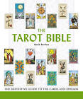 The Tarot Bible: The Definitive Guide to the Cards and Spreads by Anna Bartlett (Paperback, 2006)