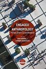 Engaged Anthropology (2016, Gebundene Ausgabe)