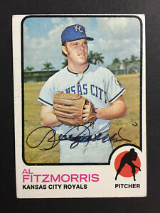 Al Fitzmorris Royals signed 1973 Topps baseball card High #643 Auto Autograph