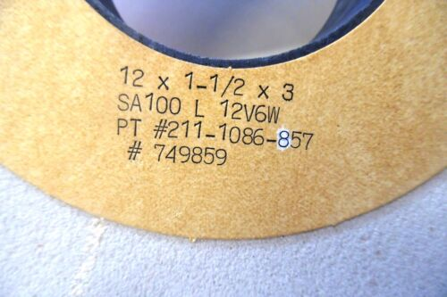211-1086-857 SA100L12V6W 749859 Details about  /NATIONAL 12 x 1-1//2 x 3 GRINDING WHEEL