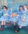 The Neo-Impressionist Portrait, 1886-1904 by Yale University Press (Hardback, 2014)