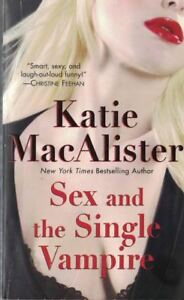 Sex-and-the-Single-Vampire-by-Katie-MacAlister-2009-Paperback
