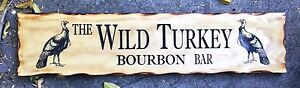 The-Wild-Turkey-Bourbon-Bar-Rustic-Pine-Timber-Sign