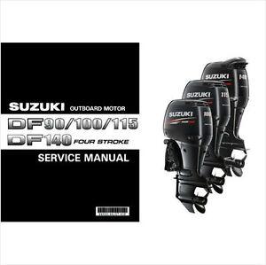 suzuki df90 df100 df115 df140 outboard motor service repair manual rh ebay com DF90 Suzuki Outboard Owners Manual suzuki df90 repair manual