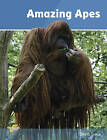 Amazing Apes: Set 2 by David Orme (Paperback, 2012)