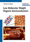 Low Molecular Weight Organic Semiconductors by Thorsten U. Kampen (Hardback, 2010)