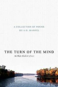 The-Turn-of-the-Mind-to-That-Shaded-Place-Poems-by-Mampel-A-G-Paperback