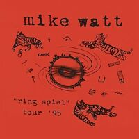Mike Watt - Ring Spiel Tour 95 [new Vinyl] on Sale
