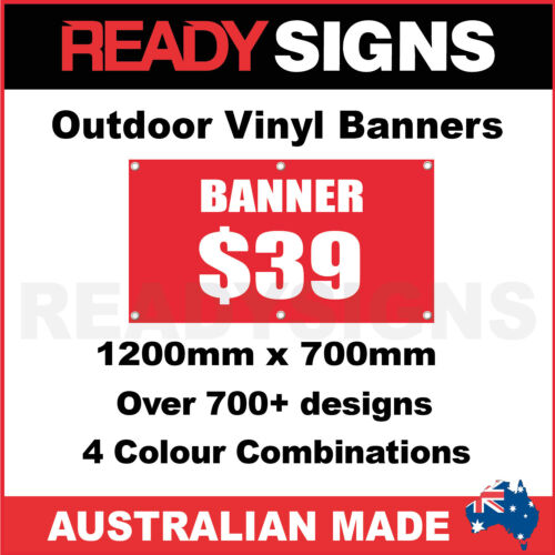 CUS VINYL BANNERS 1200mm x 700mm Australian Made 700+ Designs