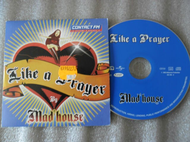 CD_MAD'HOUSE-LIKE A PRAYER_UNE JOURNEE COMME LES AUTRES-(CD SINGLE)-2002-2 TRACK