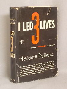 I Led 3 Lives: Citizen, Communist, Counterspy