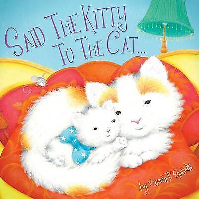 Said the Kitty to the Cat by Vincent Spada (Paperback, 2010)