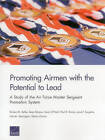 Promoting Airmen with the Potential to Lead: A Study of the Air Force Master Sergeant Promotion System by Paul D Emslie, Lisa M Harrington, Dennis Curran, Lane F Burgette, Kevin O'Neill, Kirsten M Keller, Sean Robson (Paperback / softback, 2014)