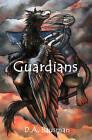 Guardians by D a Bausman (Paperback / softback, 2009)