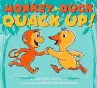 Monkey and Duck Quack Up! by Jennifer Hamburg (Hardback, 2015)