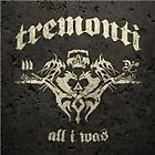 Mark Tremonti - All I Was (2012)