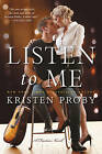 Listen to Me: A Fusion Novel by Kristen Proby (Paperback, 2016)
