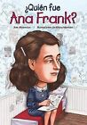 Quien Fue Ana Frank by Ann Abramson (Paperback / softback, 2009)