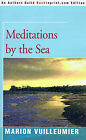 Meditations by the Sea by Marion Vuilleumier (Paperback / softback, 2000)