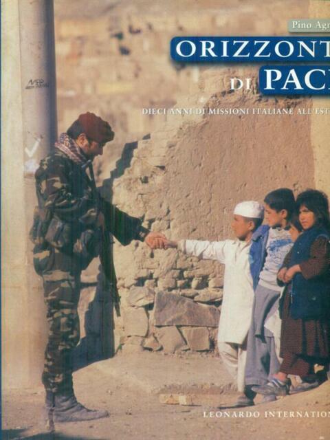 ORIZZONTI DI PACE  AGNETTI PINO LEONARDO INTERNATIONAL 2003