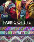 Fabric of Life - Textile Arts in Bhutan von Karin Altmann (2015, Taschenbuch)