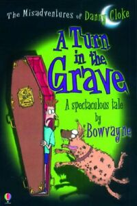 Very-Good-0746060270-Paperback-A-Turn-in-the-Grave-Misadventures-of-Danny-Cloke