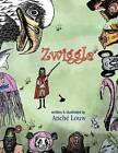 Zwiggle by Anche Louw (Paperback / softback, 2012)