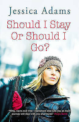 Adams, Jessica, Should I Stay or Should I Go?, Very Good Book