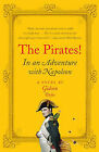 The Pirates!: In an Adventure with Napoleon by Gideon Defoe (Paperback / softback)