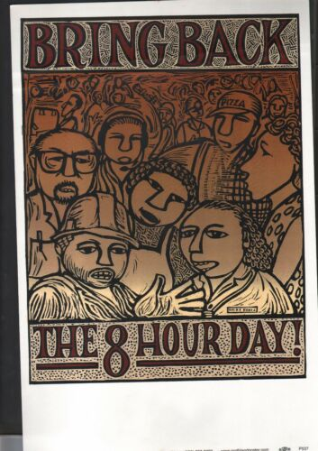 Bring Back 8 Hour Day 11x17 Litho Puerto Rican-Artist RLM Union Print Ships Free