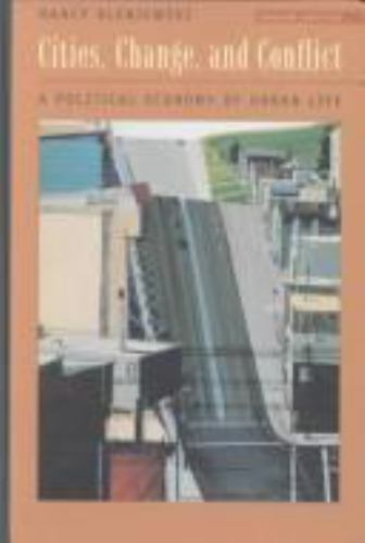 Cities, Change, and Conflict: A Political Economy of Urban Life (with InfoTrac)