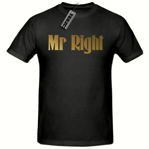 Mr Right Funny Novelty Mens T shirt, Father day tee Dad Gift Gold Slogan tshirt