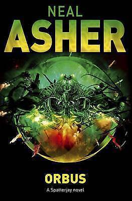 (Good)-Orbus (Spatterjay 3) (Hardcover)-Asher, Neal-0230708722