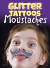 Glitter Tattoos Moustaches by Dover (Paperback, 2015)