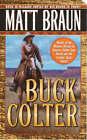 Buck Colter by Matt Braun (Paperback, 2000)